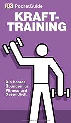 DK PocketGuide: Krafttraining. Die besten Übungen für Fitness und Gesundheit