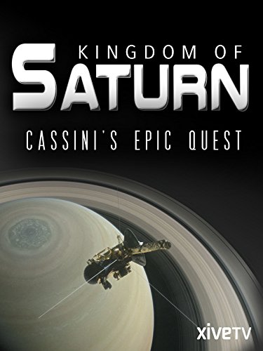 (Kingdom of Saturn: Cassini's Epic Quest)