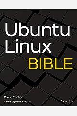 Ubuntu Linux Bible Kindle Edition