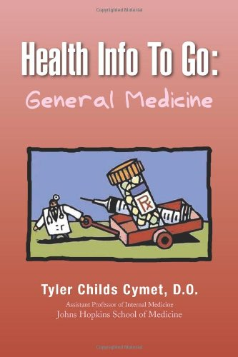Health Info To Go: General Medicine: General Medicine