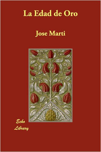 La Edad De Oro (Spanish Edition)