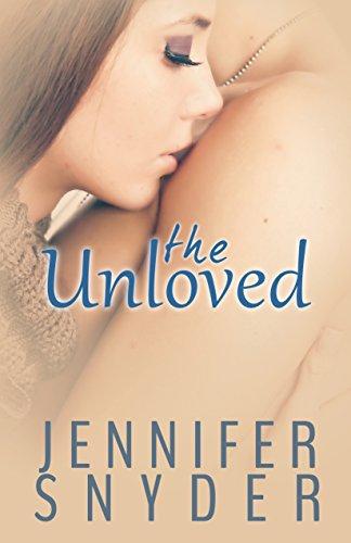 The Unloved (A Unloved Novel Book 1)
