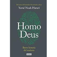 Homo deus: Breve historia del mañana