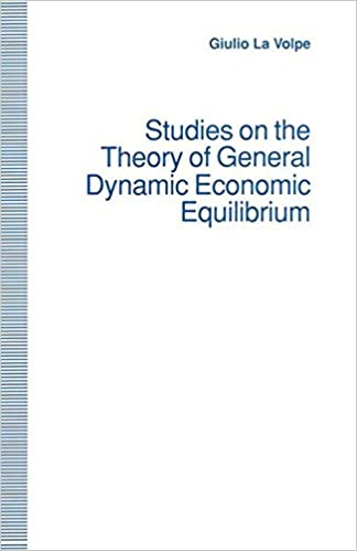 Studies On The Theory Of General Dynamic Economic Equilibrium 1st Ed 1993 Edition