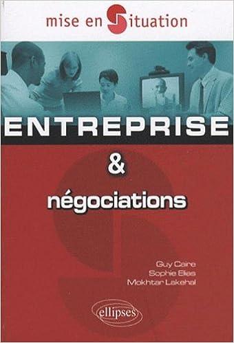 Lire en ligne Entreprise et négociations pdf epub