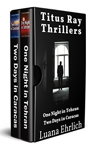Titus Ray Thrillers: Books 1 & 2: (A Titus Ray Thriller Box Set) by [Ehrlich, Luana]