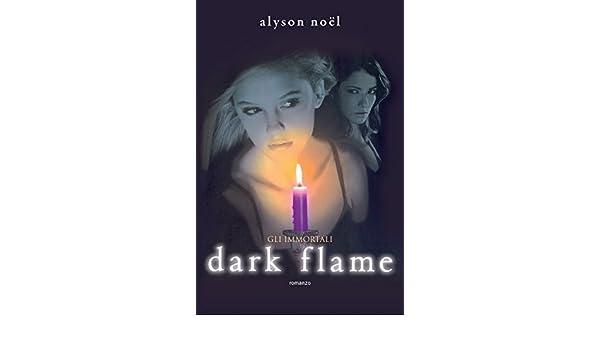 Dark Flame (Leggereditore) (Italian Edition) eBook: Alyson ...