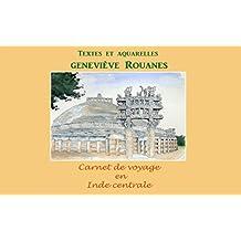 Carnet de voyage en Inde Centrale (Carnets de voyage à l'aquarelle t. 7) (French Edition)