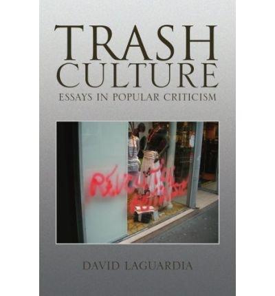 [ Trash Culture[ TRASH CULTURE ] By Laguardia, David ( Author )Sep-22-2008 Paperback