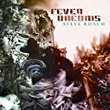 Fever Dreams [Us Import] by Steve Roach (2004-04-06)