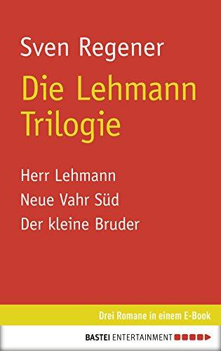 Die Lehmann Trilogie: 3 Romane in einem E-Book (German Edition)