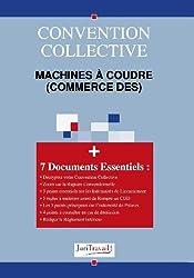 3147. Machines à coudre (commerce des) Convention collective