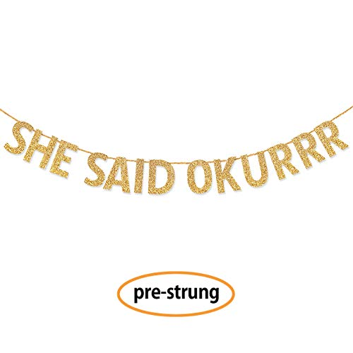 Gold She Said Okurrr Bachelorette Party Decorations Banner (Pre-Strung) - Hen Party Decorations Banner Sign for Bridal Shower and Bridal Party Accessories