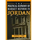 img - for [(The Political Economy of Market Reform in Jordan )] [Author: Timothy J. Piro] [Aug-1998] book / textbook / text book