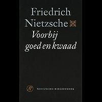 Voorbij goed en kwaad: voorspel tot een filosofie van de toekomst (Nietzsche-bibliotheek Book 1)