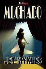 Much Ado Kindle Edition