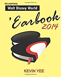 Unofficial Walt Disney World 'Earbook 2014