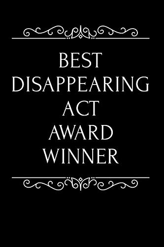 Best Disappearing Act Award Winner: 110-Page Blank Lined Journal Funny Office Award Great For Coworker, Boss, Manager, Employee Gag Gift Idea