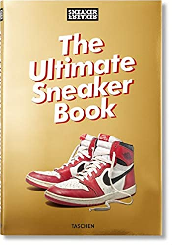 4e89ead03d52f Sneaker Freaker. The Ultimate Sneaker Book  Simon Wood  9783836572231   Amazon.com  Books