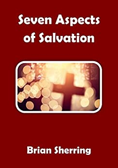 Seven Aspects of Salvation by [Sherring, Brian]