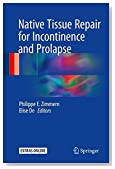 Native Tissue Repair for Incontinence and Prolapse