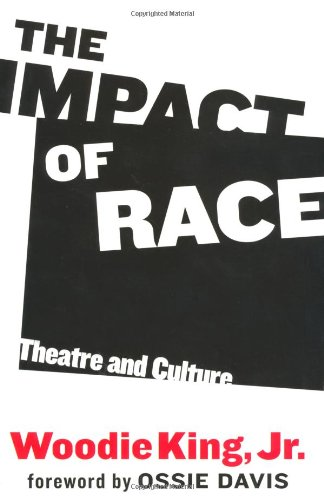 The Impact of Race: Theatre and Culture ebook
