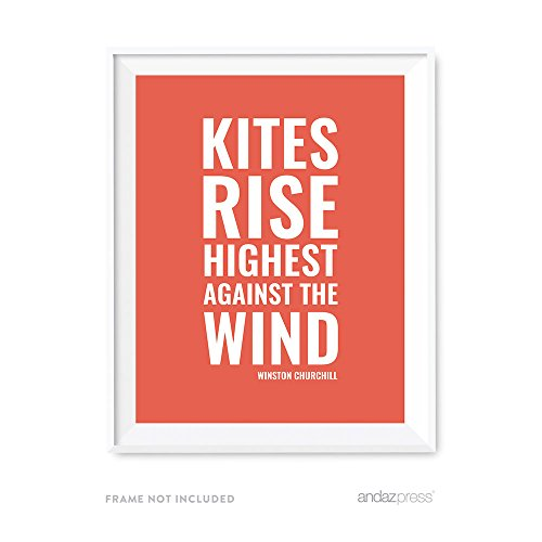 (Andaz Press Motivational Wall Art, Kites Rise Highest Against The Wind, Winston Churchill, 8.5x11-inch Inspirational Success Quotes Office Home Gift Print, 1-Pack, UNFRAMED)