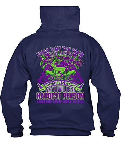 TIGER-KEY You Will Be The Hardest Person Hoodies, Every Time You Train T Shirt-Hoodie (M, Navy) ()