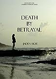 Death by Betrayal (Caribbean Murder Series, Book 10)