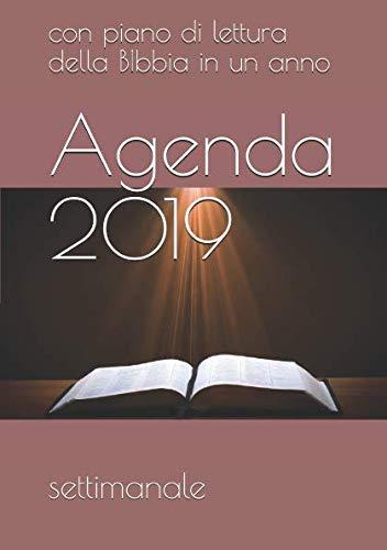 Agenda 2019: Piano di lettura della Bibbia in un anno (Italian Edition)