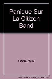 Panique sur la citizen band