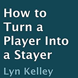 How to Turn a Player into a Stayer