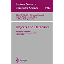 Objects and Databases: International Symposium, Sophia Antipolis, France, June 13, 2000. Revised Papers (Lecture Notes in Computer Science) by Marta Oliva (2008-06-13)