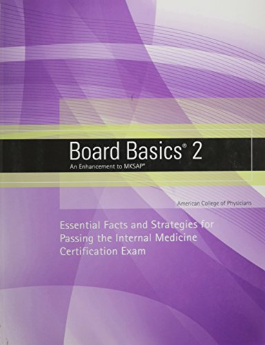Board Basics 2 An Enhancement to MKSAP