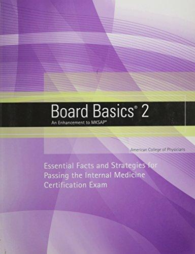 Board Basics 2 An Enhancement to MKSAP