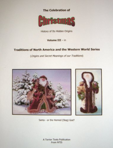 Christmas Celebration History Of Its Hidden Origins Traditions Of