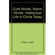 Cold Winds, Warm Winds: Intellectual Life in China Today