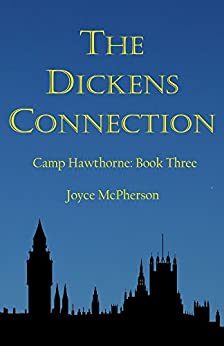 The Dickens Connection (Camp Hawthorne Series Book 3) by [McPherson, Joyce]