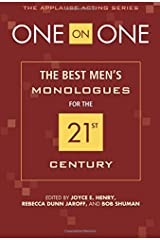 One On One: The Best Men's Monologues for the 21st Century Paperback