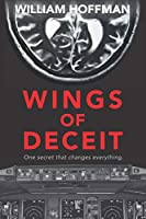 Wings of Deceit: A riveting aviation thriller of suspense, longing, lies and a pilot's ailing brain