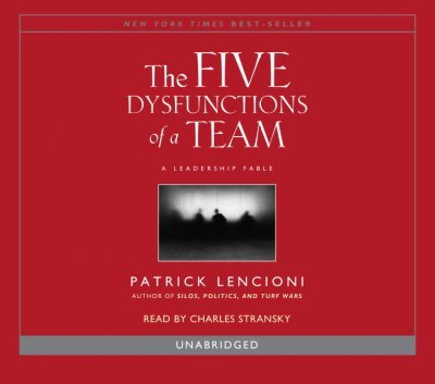 [ { THE FIVE DYSFUNCTIONS OF A TEAM } ] by Lencioni, Patrick M (AUTHOR) Apr-04-2006 [ Compact Disc ] ebook