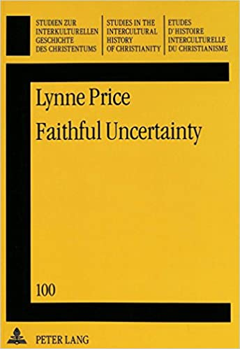 Faithful Uncertainty (Studien zur interkulturellen