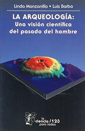 Meuflowarbu: libro La arqueología: Una visión científica ...
