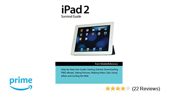 amazon com ipad 2 survival guide from mobilereference step by step rh amazon com Getting Started Guide Weight Watchers Getting Started Guide Amazon