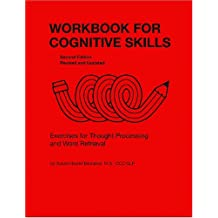 Workbook for Cognitive Skills: Exercises for Thought Processing and Word Retrieval, Second Edition, Revised and Updated
