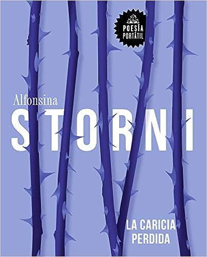 La caricia perdida Alfonsina Storni