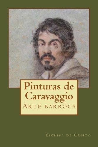 Pinturas de Caravaggio: Arte barroca (Portuguese Edition)