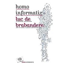 Homo informatix Mathématiques, logique, informatique Une