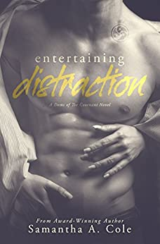 Entertaining Distraction: Doms of The Covenant Book Two by [Cole, Samantha A.]