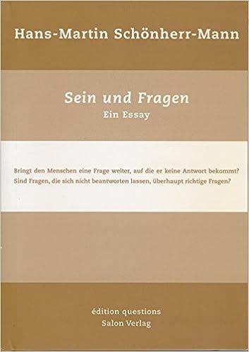 Hans-Martin Schönherr-Mann: Sein und Fragen: Ein Essay: Amazon.de ...